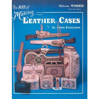 THE ART OF MAKING LEATHER CASES VOL. 3